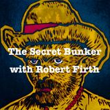 The Secret Bunker with Robert Firth #11