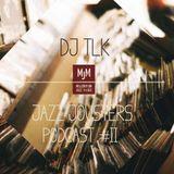 The Jazz Jousters podcast #11 by DJ TLK