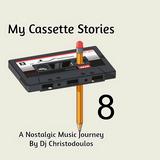 Dj Christodoulos - My Cassette Stories Vol.08