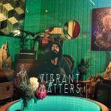 Vibrant Matters | Tropical Shaman Mix | September 2017 | Live @ Bird Club Sessions