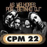 Betinho DJ - As melhores do CPM 22