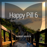 Happy Pill 6 - Almost Heaven (First Half)