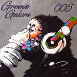 Groove Galore 005