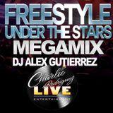 Freestyle Under The Stars MEGAMIX by DJ Alex Gutierrez
