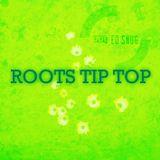 Roots Tip Top