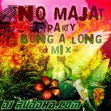 Ruddha's Mixtape 2017 # 4 NO Majat Party Bong Along Mix