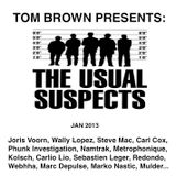 TOM BROWN PRESENTS: THE USUAL SUSPECTS