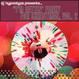 DJ Hypnotyza Presents: I'm Gettin' Funky For Christmas, Vol. 2 (2018)