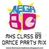 DJKen Mega 80s MHS Class 89 Dance Party Mix