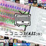 ニコニコREMIX(仮)DJmix by Lza-TC