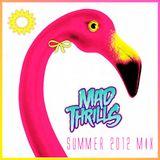 MAD THRILLS: VOL 10 - SUMMER 2012