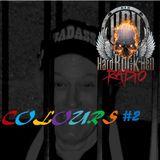 Badass Martin's rockout radio Show - Colours #2
