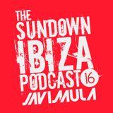 The Sundown Ibiza (Podcast 016) By Javi Mula