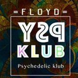 =FLOYD= at PSY KLUB (26/08/2017, Nijmegen, Holland).