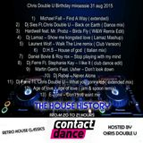 The House History presents Chris Double U Birthday Mixsession 31 aug 2015