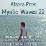Alaera - Mystic Waves 22 (26.01.2019)