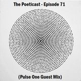 The Poeticast - Episode 71 (Pulse One Guest Mix)