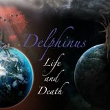 Delphinus - Life and Death
