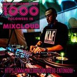 Diego Entonado@ DJ SET TO THANKS MORE THAN 1000 FOLOWERS