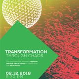 Transformation Through Chaos I (Live at Tota)
