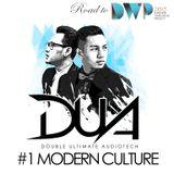 D.U.A Road To DWP13 - Modern Culture #1