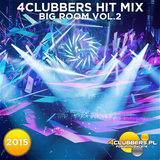 4Clubbers Hit Mix Big Room vol. 2 (2015)