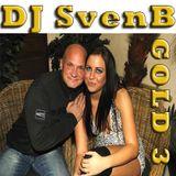 DJ SvenB - Gold 3 -the best in elektro, techno and trance