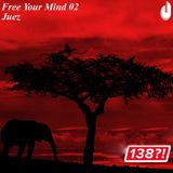 Free Your Mind 02 - Who's Afraid of 138 Special