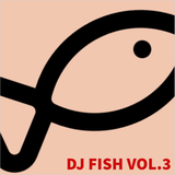 DJ FISH VOL. 3 - side 1