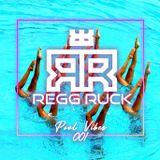Regg Ruck - Pool Vibes 1