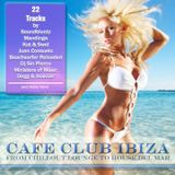 Cafe Club Ibiza (Form Chillout Lounge To House) mixxed by DJ chris