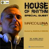 House Of Rhythm - 30/04/2012 - Marco Luna & Marcelo Ribeiro