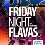 Friday Night Flavas - DJ Feedo - 11/11/2016 on NileFM