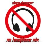 No Headphone Mix