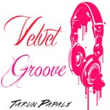 Velvet Groove with Tarun Papali: Episode 3