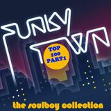 SOULBOY PRESENTS FUNKY TOWN TOP 100 PART1