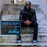 2-Hour Soulful Deep House Club Warmup Mix by JaBig - DEEP & DOPE 224