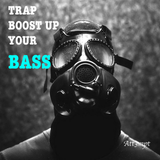 Trap: Boost up your Bass