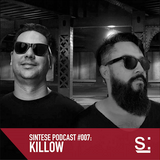 Sintese Podcast #007: Killow