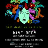 """Till Death Do Us Disco Ft """"Dave Beer"""" Back To Basics Horse & Groom 18/7/ Ricky Meakin promo mix"""