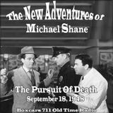 The New Adventures Of Michael Shayne - The Pursuit Of Death (09-18-48)