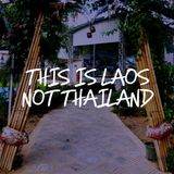 This Is Laos Not Thailand - I of II [all cassette mix]