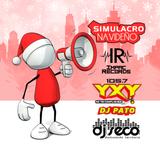 Simulacro Navideno YxY DJ Seco Ft DJ Pato I.R.