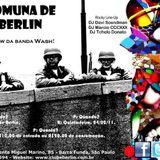 Comuna de Berlin - 002 - Fevereiro/11 - Mix 3 da manhã =)