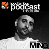 MING's Hood Famous Music Podcast 016 feat. Monolythe