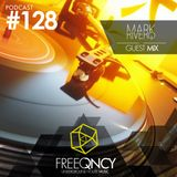 FreeQNCY PODCAST #128 GUEST MIX MARK RIVERO