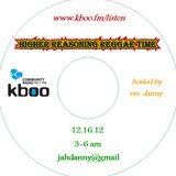 Higher Reasoning Reggae Time 12.16.12