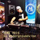 dj Undergroundvibe @ CTRL ROOM - June 2015