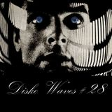 Disko Waves #28