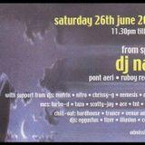 DJ Nau@ New Monkey (New Castle, Uk ) 26/6/2004 Hosted by Mc Scotty J & Ronez